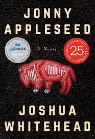 joshua whitehead - jonny appleseed